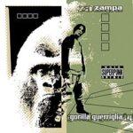Gorilla Guerriglia Zampa Album